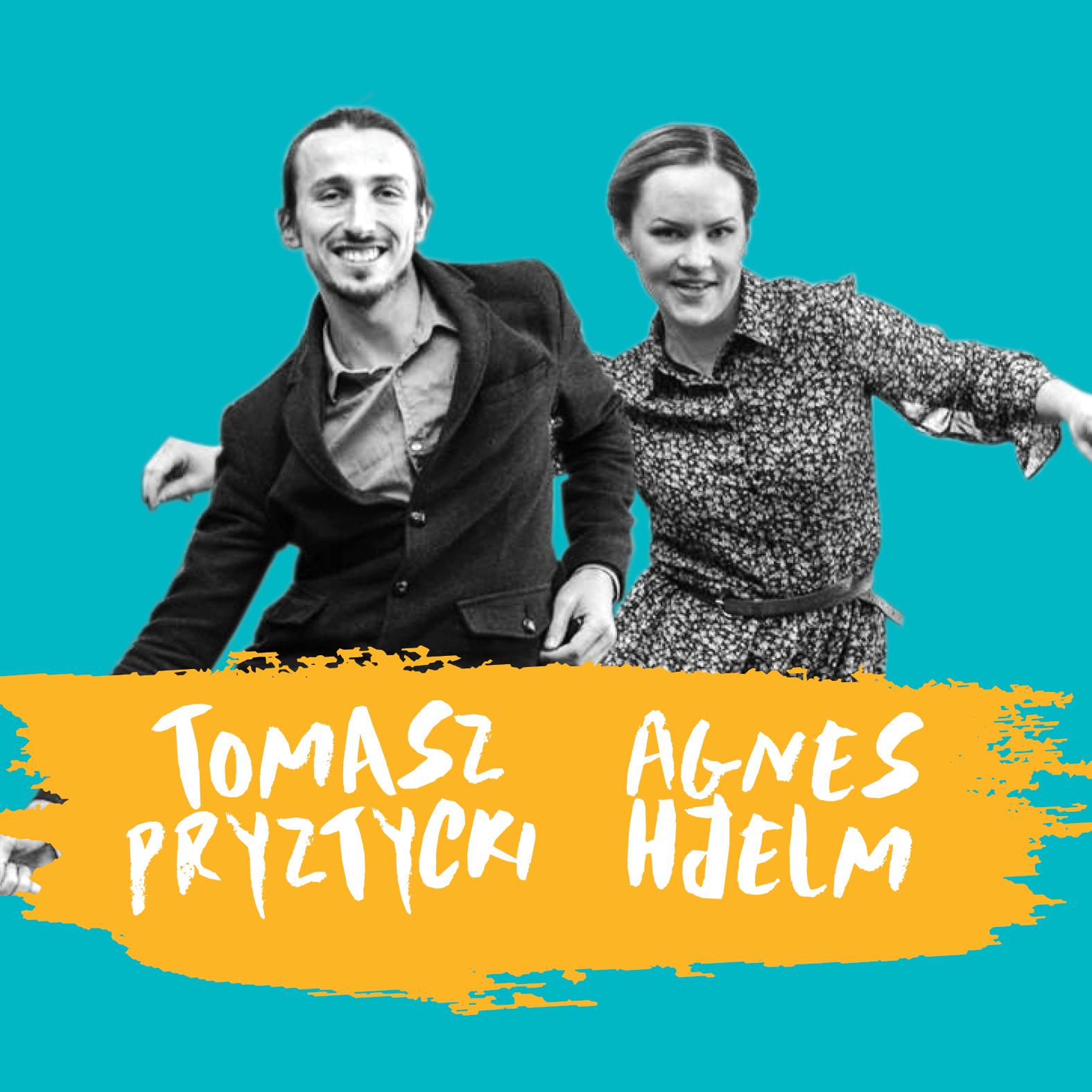 Tomasz Pryztycki & Agnes Hjelm